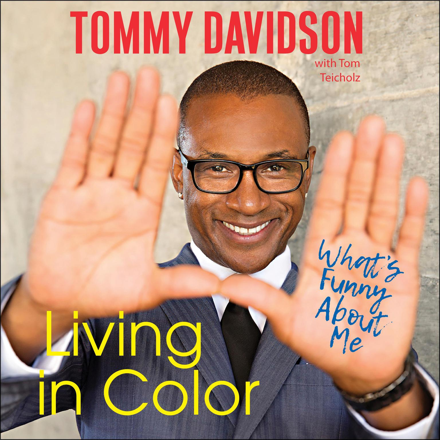 Printable Living in Color: What's Funny About Me Audiobook Cover Art