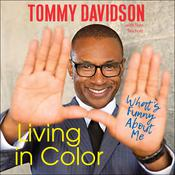 Living in Color: What's Funny About Me Audiobook, by Tommy Davidson, Tom Teicholz
