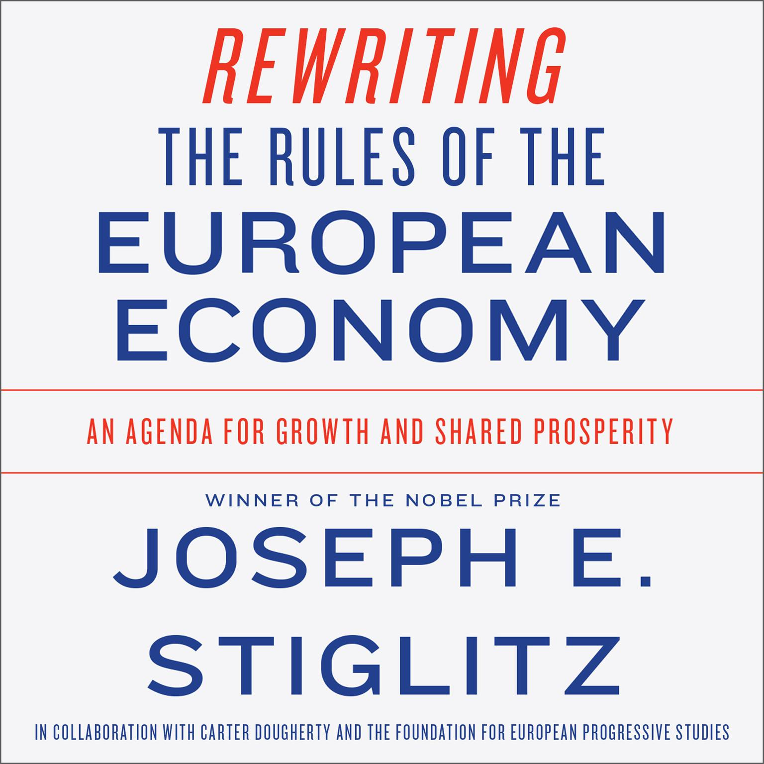Printable Rewriting the Rules of the European Economy: An Agenda for Growth and Shared Prosperity Audiobook Cover Art