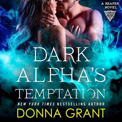 Dark Alpha's Temptation: A Reaper Novel Audiobook, by