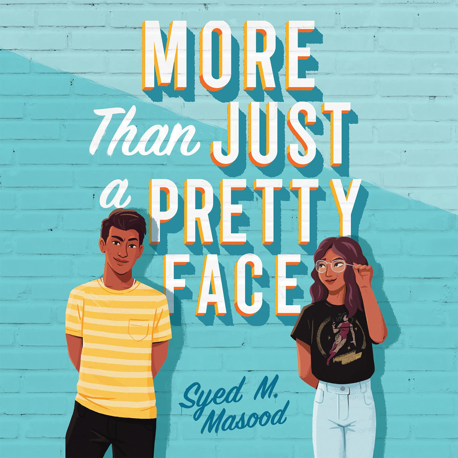More Than Just a Pretty Face Audiobook, by Syed M. Masood