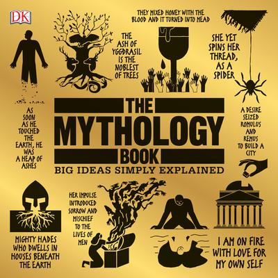 The Mythology Book: Big Ideas Simply Explained Audiobook, by