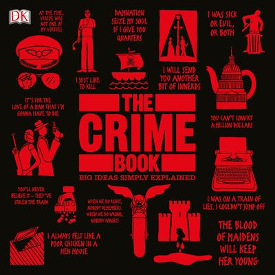The Crime Book: Big Ideas Simply Explained Audiobook, by