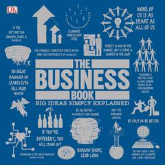 The Business Book: Big Ideas Simply Explained Audiobook, by DK  Books
