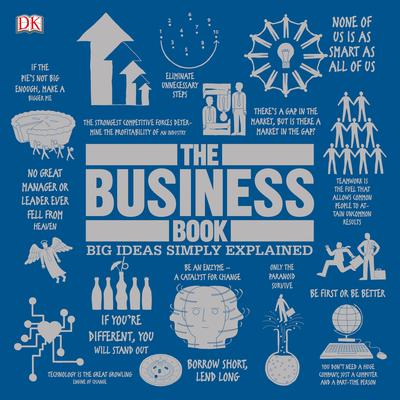 The Business Book: Big Ideas Simply Explained Audiobook, by
