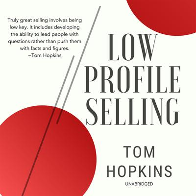 Low Profile Selling Audiobook, by