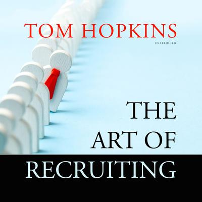 The Art of Recruiting Audiobook, by