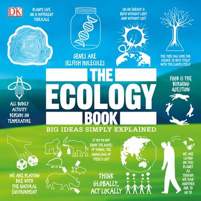 The Ecology Book: Big Ideas Simply Explained Audiobook, by