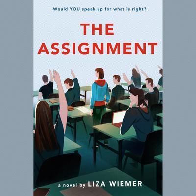 The Assignment Audiobook, by Liza Wiemer