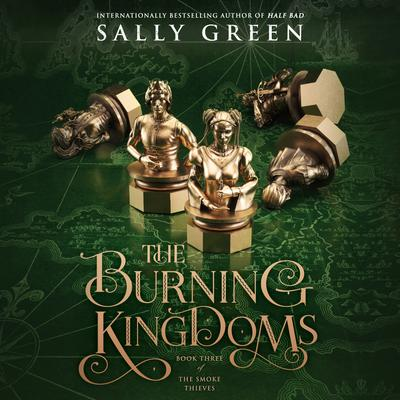 The Burning Kingdoms Audiobook, by Sally Green