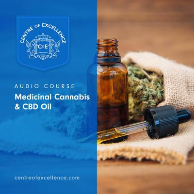 Medicinal Cannabis & CBD Oil Audiobook, by Centre of Excellence
