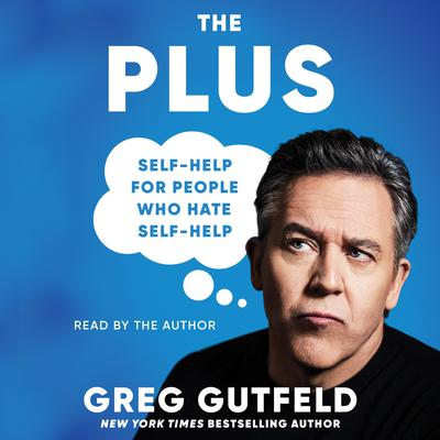 The Plus: Self-Help for People Who Hate Self-Help Audiobook, by