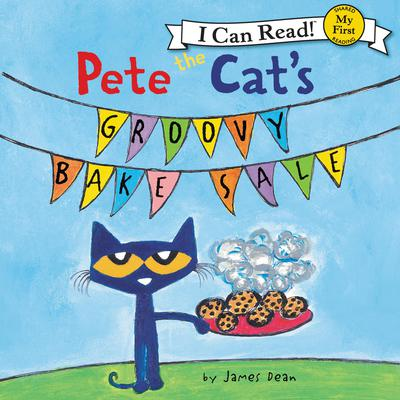 Pete the Cats Groovy Bake Sale Audiobook, by James Dean