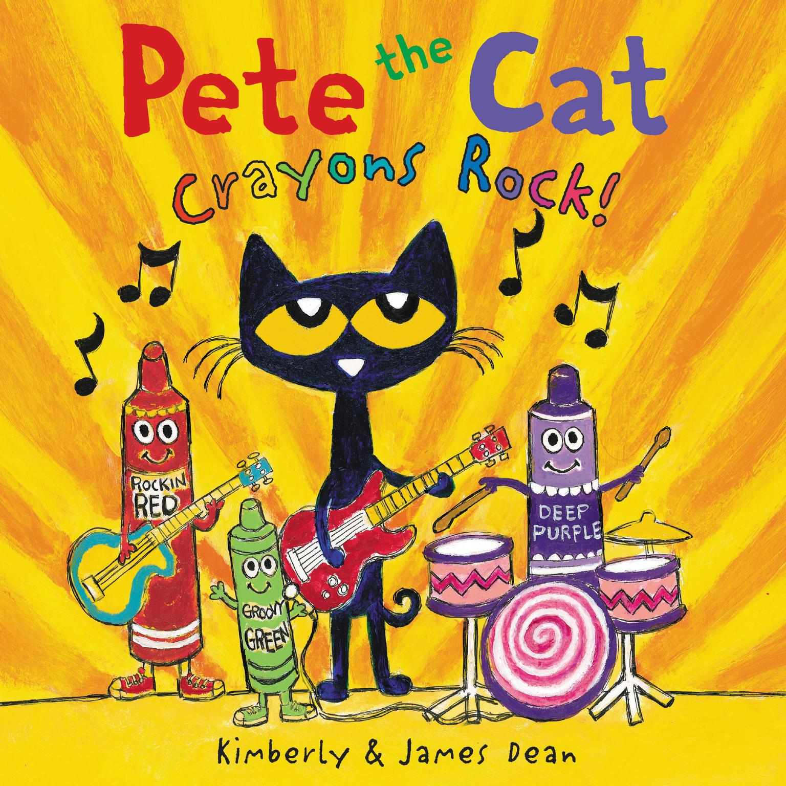 Pete the Cat: Crayons Rock! Audiobook, by James Dean