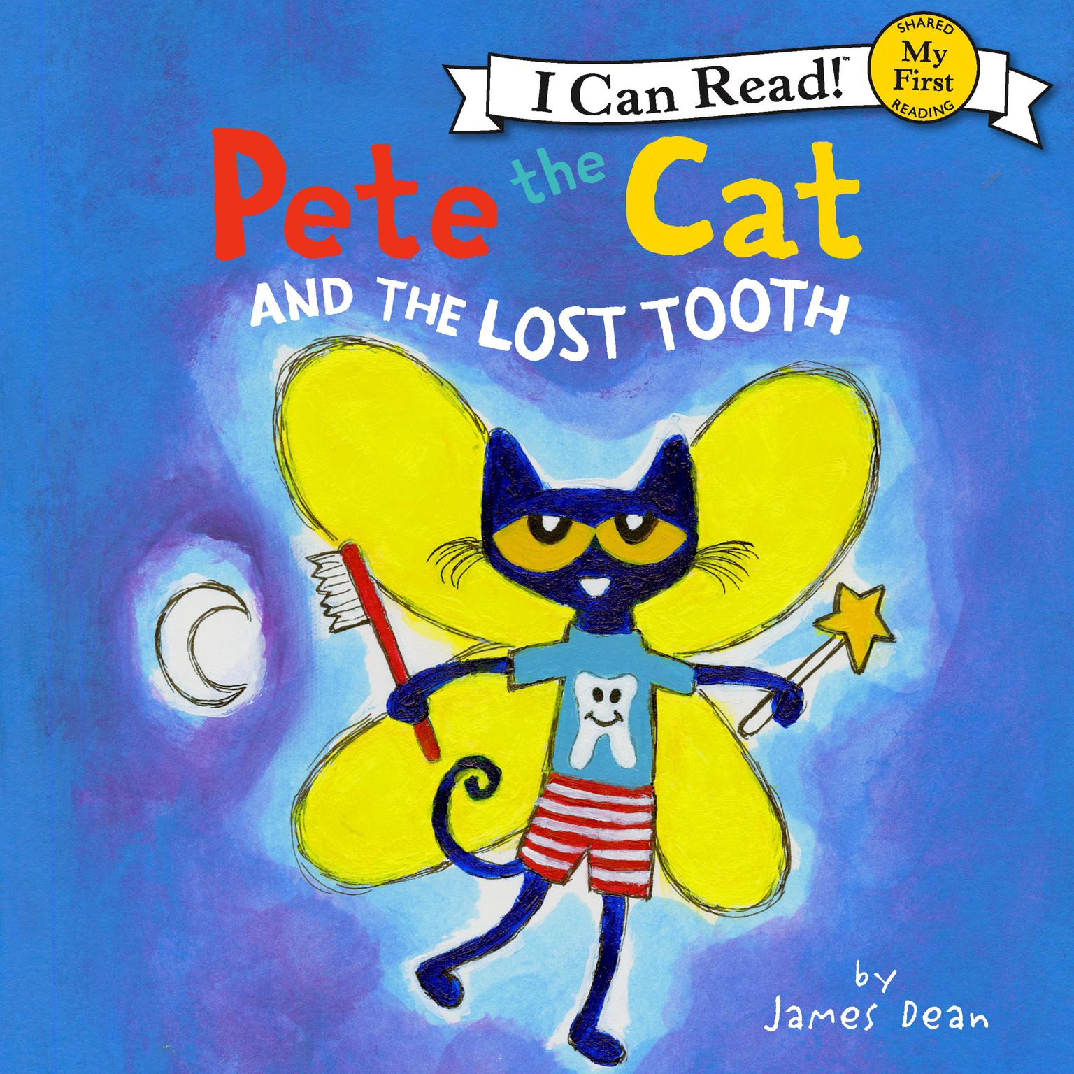 Pete the Cat and the Lost Tooth Audiobook, by James Dean