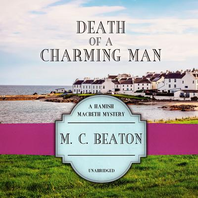 Death of a Charming Man Audiobook, by