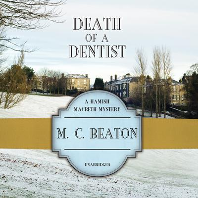Death of a Dentist Audiobook, by
