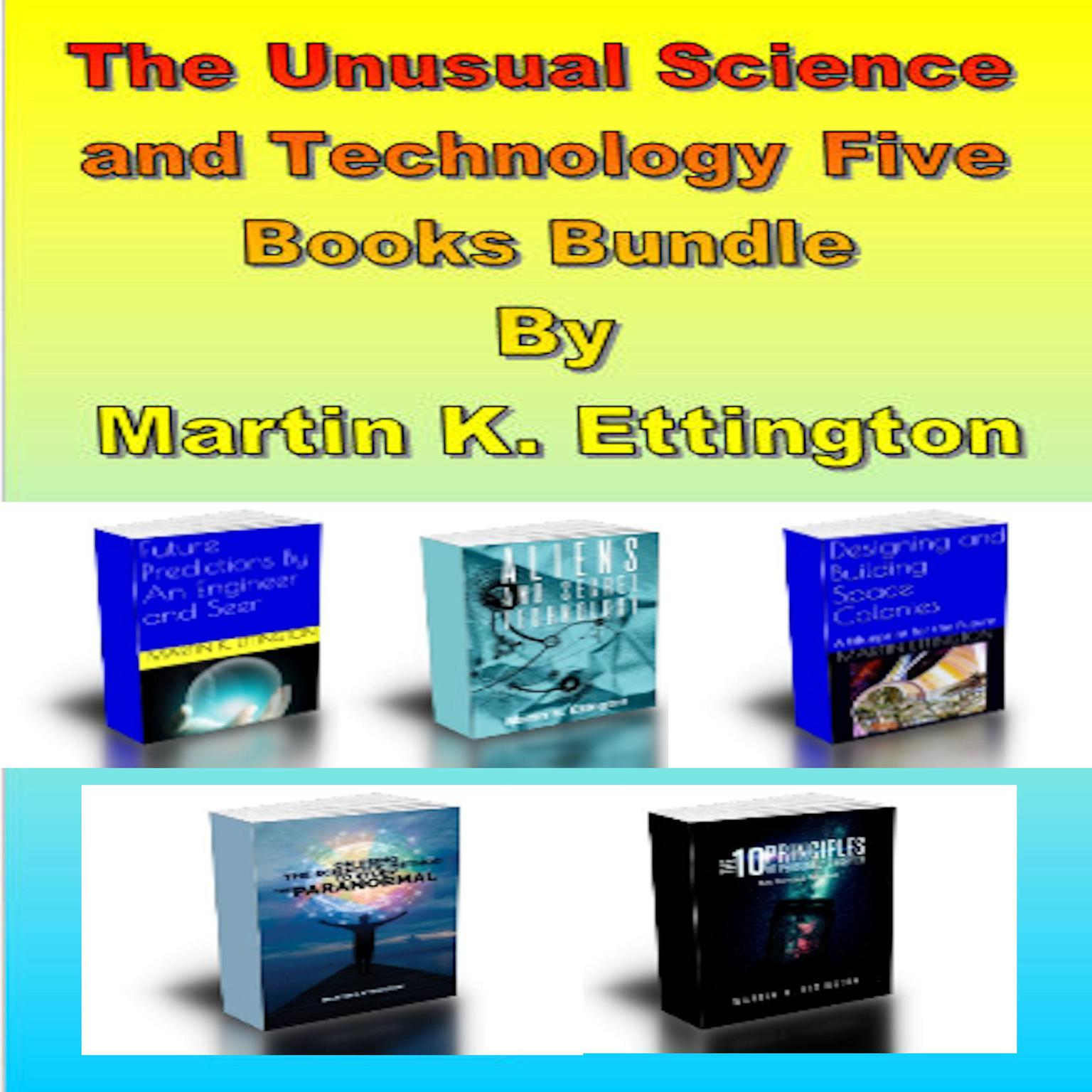 The Unusual Science and Technology Five Books Bundle Audiobook, by Martin K. Ettington