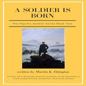 A Soldier is Born
