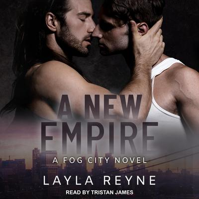 A New Empire Audiobook, by Layla Reyne