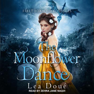 The Moonflower Dance Audiobook, by Lea Doué