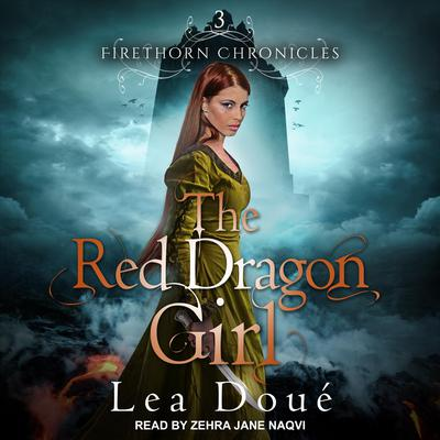 The Red Dragon Girl Audiobook, by Lea Doué