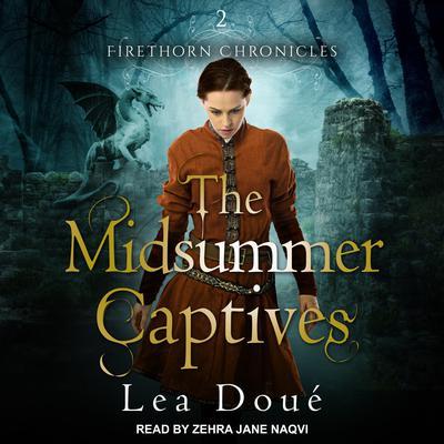 The Midsummer Captives Audiobook, by Lea Doué