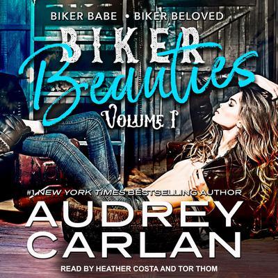 Biker Beauties: Biker Babe, Biker Beloved Audiobook, by