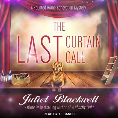 The Last Curtain Call Audiobook, by Juliet Blackwell