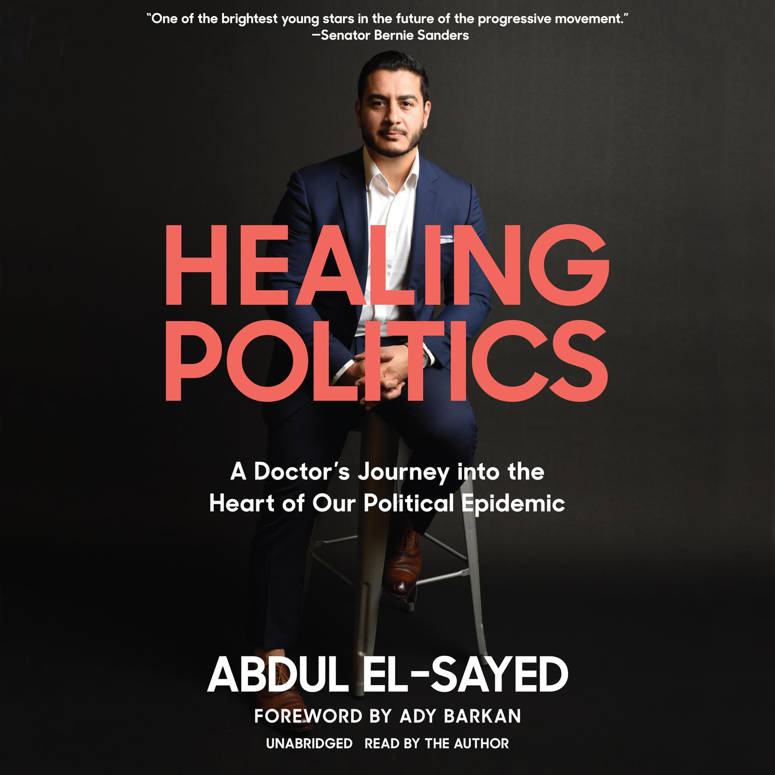 Printable Healing Politics: A Doctor's Journey into the Heart of Our Political Epidemic Audiobook Cover Art