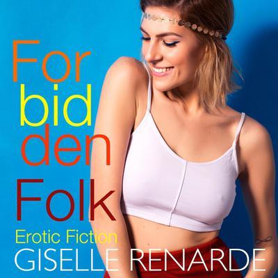 Forbidden Folk Audiobook, by Giselle Renarde
