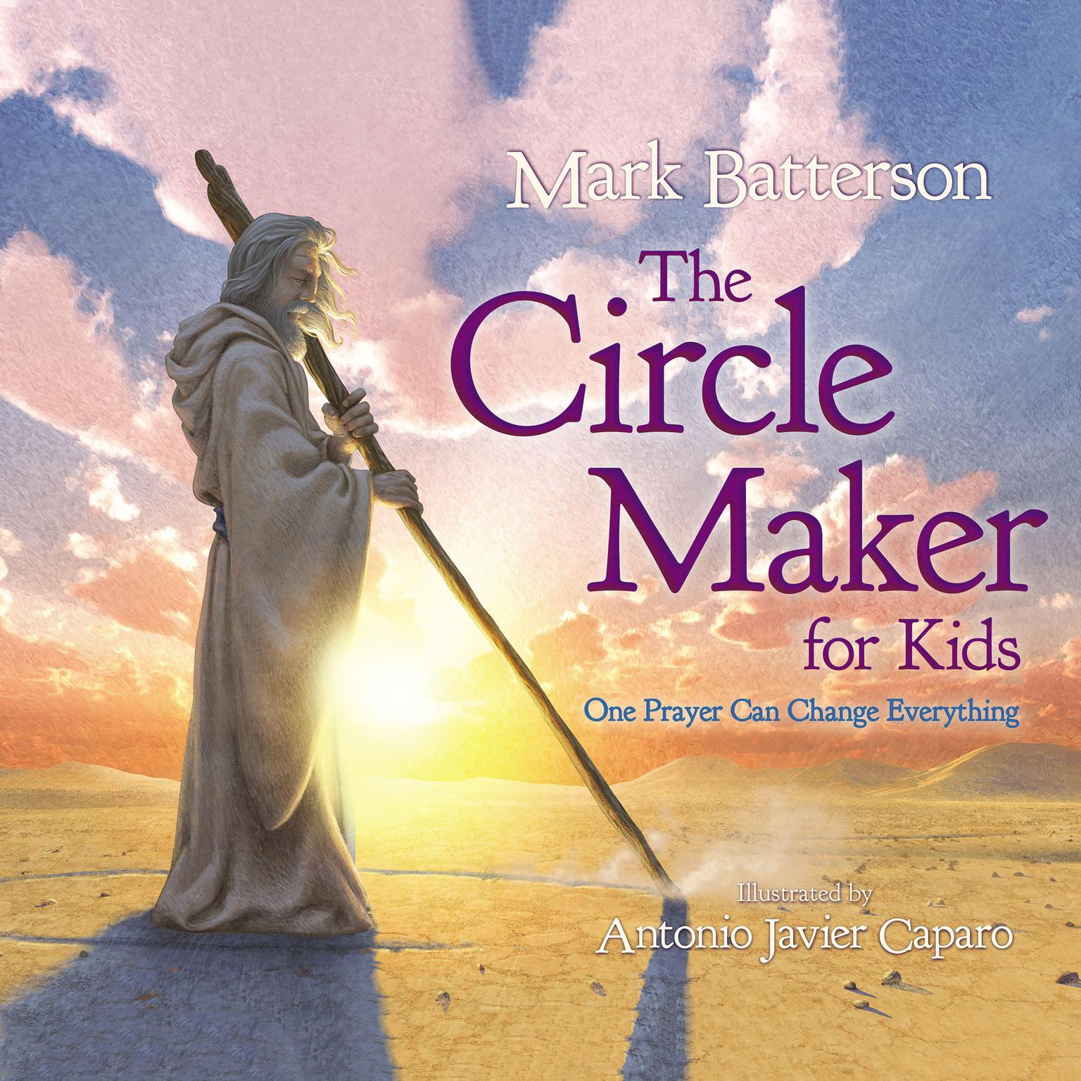 Printable The Circle Maker for Kids: One Prayer Can Change Everything Audiobook Cover Art