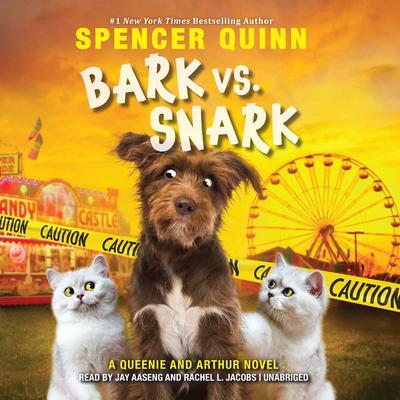 Bark vs. Snark: (A Queenie and Arthur Novel) Audiobook, by