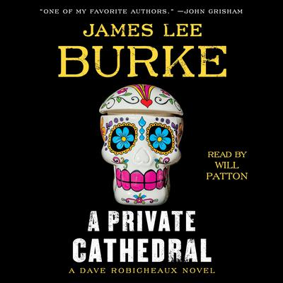 A Private Cathedral: A Dave Robicheaux Novel Audiobook, by
