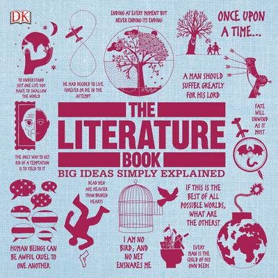 The Literature Book: Big Ideas Simply Explained Audiobook, by