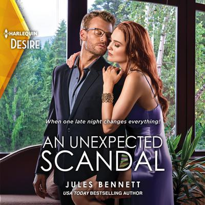 An Unexpected Scandal Audiobook, by Jules Bennett