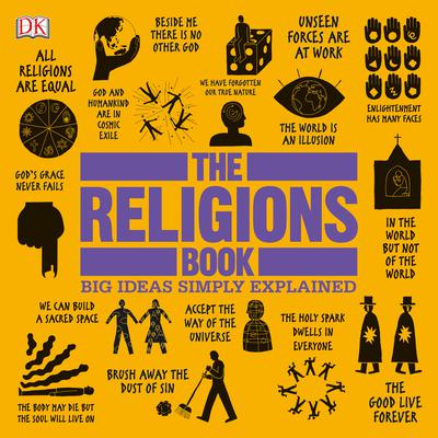 The Religions Book: Big Ideas Simply Explained Audiobook, by