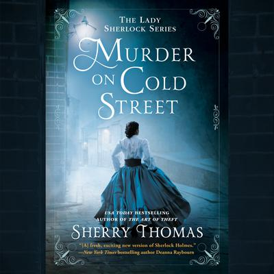 Murder on Cold Street Audiobook, by Sherry Thomas