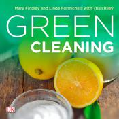 Green Cleaning Audiobook, by Linda Formichelli, Mary Findley, Trish Riley