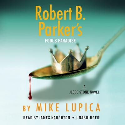 Robert B. Parker's Fool's Paradise Audiobook, by