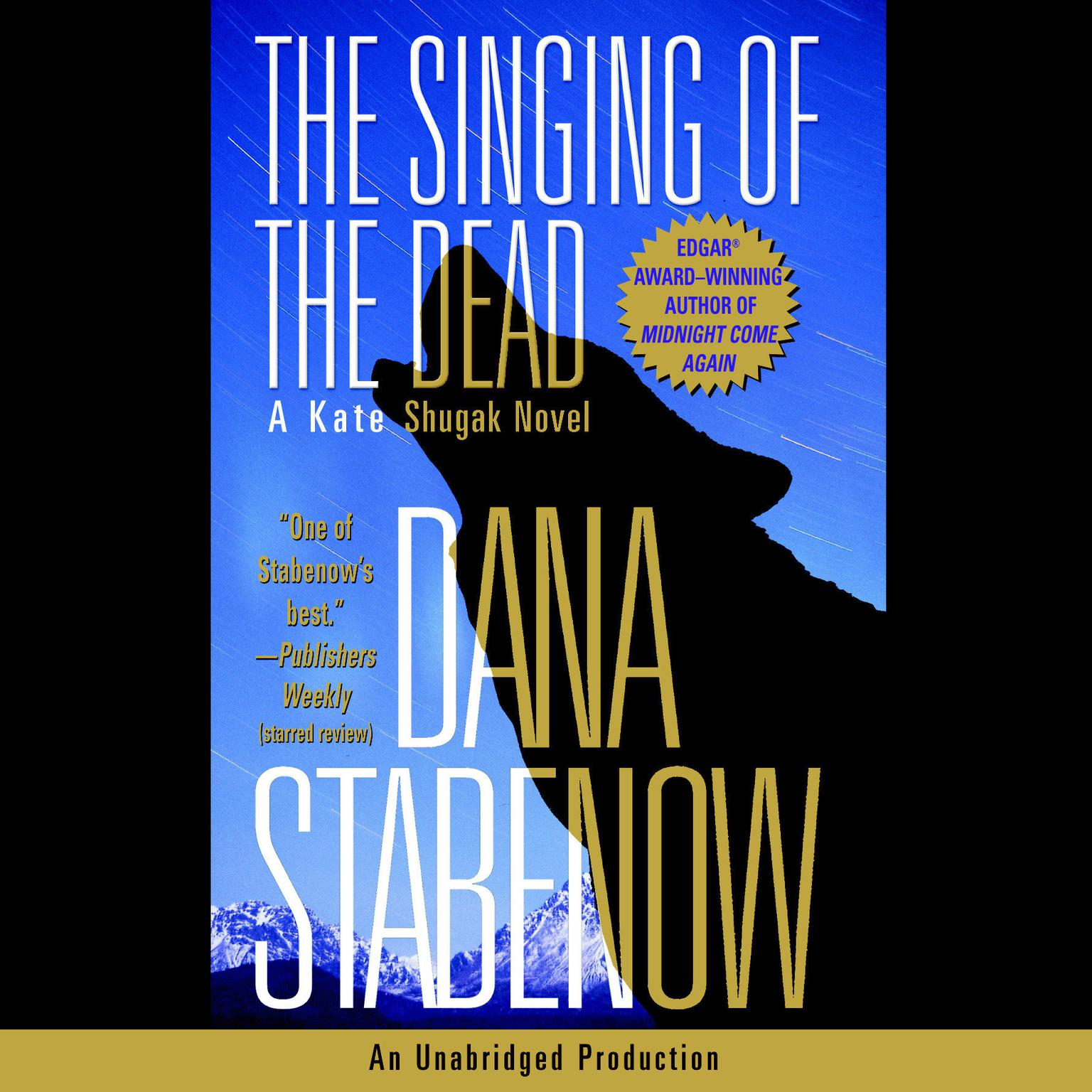 Printable The Singing of the Dead: A Kate Shugak Novel Audiobook Cover Art
