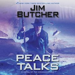 Peace Talks Audiobook, by Jim Butcher