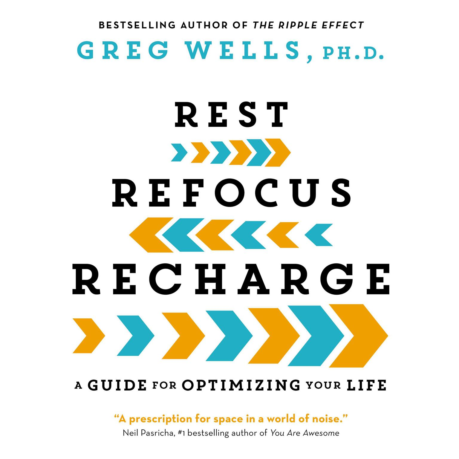 Printable Rest, Refocus, Recharge: A Guide for Optimizing Your Life Audiobook Cover Art