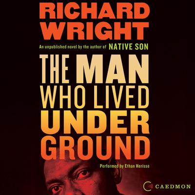The Man Who Lived Underground Audiobook, by
