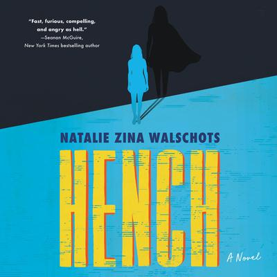 Hench: A Novel Audiobook, by