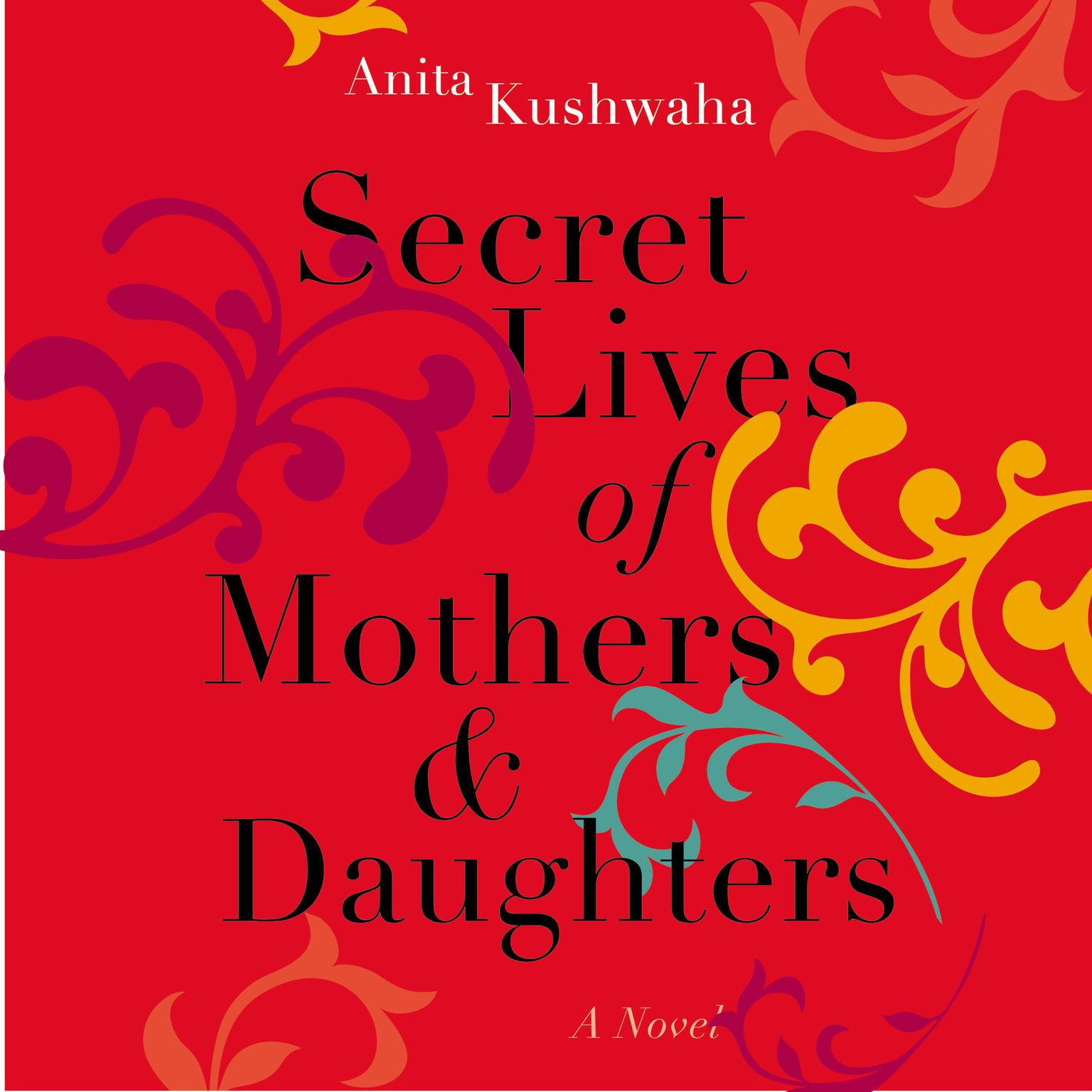 Printable Secret Lives of Mothers & Daughters: A Novel Audiobook Cover Art
