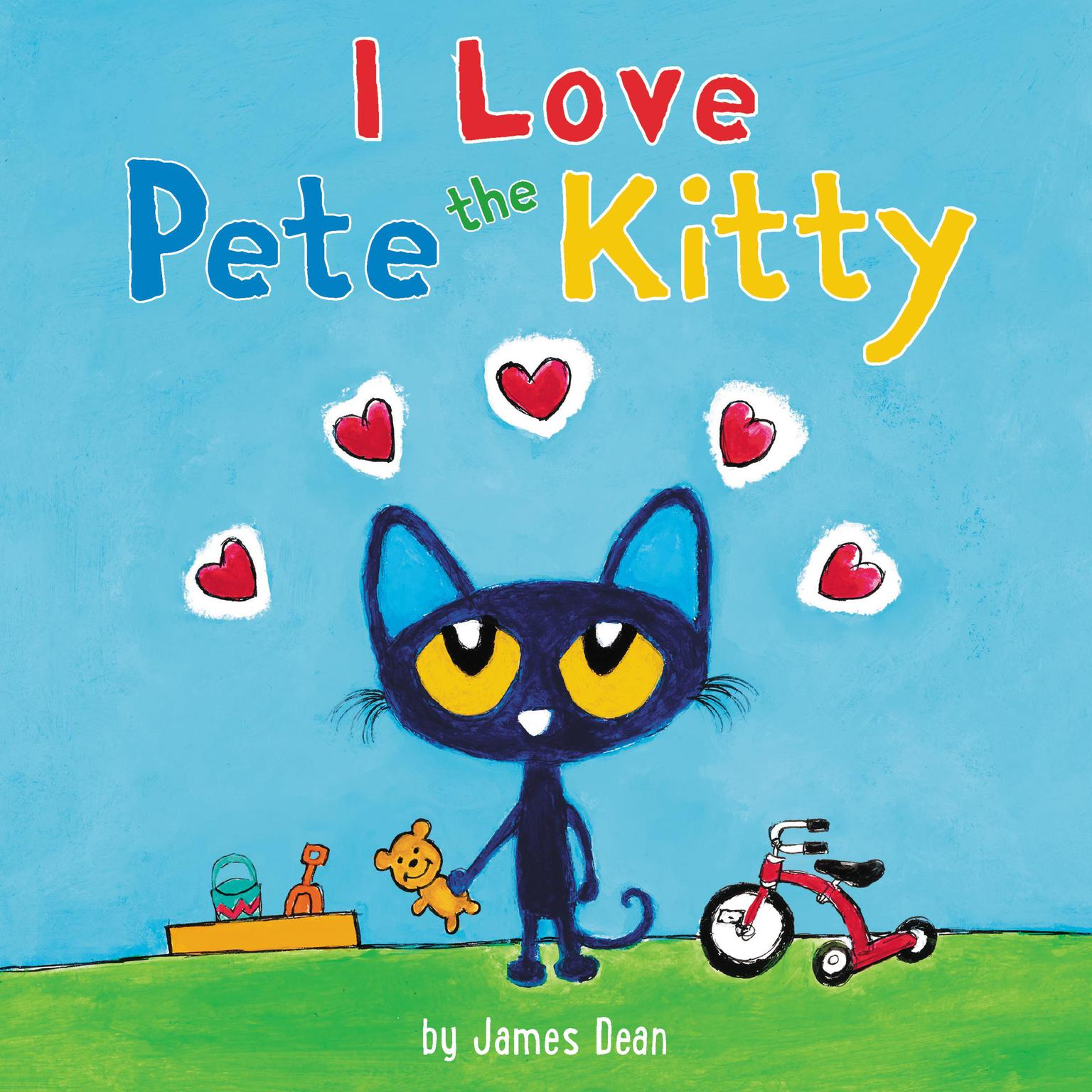Pete the Kitty: I Love Pete the Kitty Audiobook, by James Dean