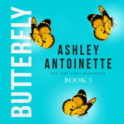 Butterfly 3 Audiobook, by
