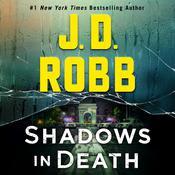 Shadows in Death: An Eve Dallas Novel Audiobook, by J. D. Robb