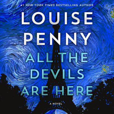 All the Devils Are Here: A Novel Audiobook, by